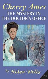 Cherry Ames  The Mystery In The Doctor S Office