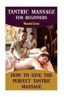 Tantric Massage for Beginners