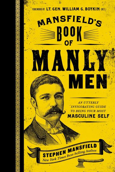 Download Mansfield s Book of Manly Men Book