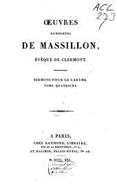 Œuvres complètes de Massillon, évêque de Clermont: Sermons pour le carême. T. 2-5