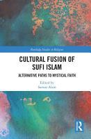 Cultural Fusion of Sufi Islam PDF