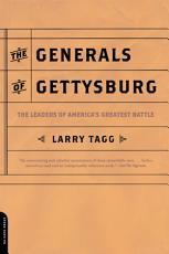 The Generals Of Gettysburg