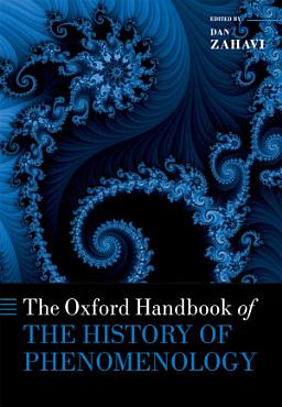 The Oxford Handbook of the History of Phenomenology PDF