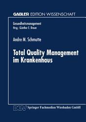 Total Quality Management im Krankenhaus PDF