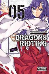 Dragons Rioting: Volume 5