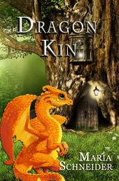 DragonKin: Dragons of Wendal Book 2