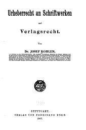 Urheberrecht an schriftwerken und verlagsrecht