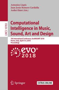 Computational Intelligence in Music  Sound  Art and Design PDF