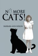 No More Cats !