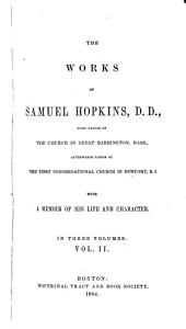 The works of Samuel Hopkins: with a memoir of his life and character, Volume 2