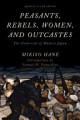Peasants  Rebels  Women  and Outcastes