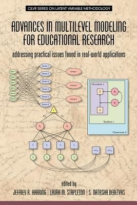 Advances in Multilevel Modeling for Educational Research PDF
