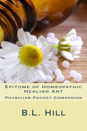 Epitome of Homeopathic Healing Art