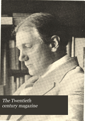 The Twentieth Century Magazine: Volume 3