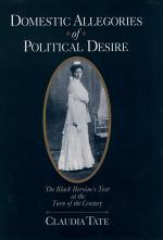 Domestic Allegories of Political Desire