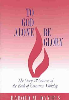 To God Alone be Glory Book