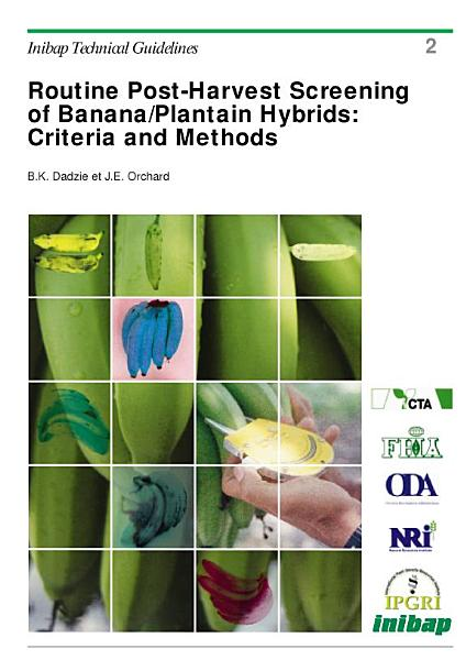 Download Routine Post harvest Screening of Banana plantain Hybrids Book