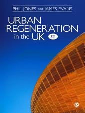 Urban Regeneration in the UK: Boom, Bust and Recovery, Edition 2