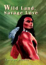 Wild Land, Savage Love