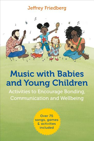 Music with Babies and Young Children PDF