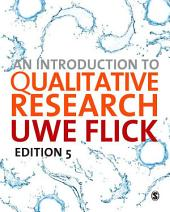 An Introduction to Qualitative Research: Edition 5