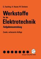Werkstoffe f  r die Elektrotechnik PDF