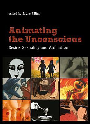 Animating the Unconscious PDF