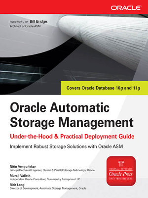 Oracle Automatic Storage Management  Under the Hood   Practical Deployment Guide PDF