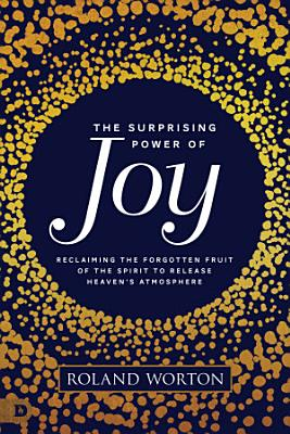 The Surprising Power of Joy