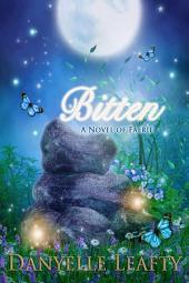 Bitten: A Novel of Faerie