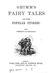 Grimm's fairy tales and other popular stories, with illustr. [by Bertall].