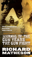 Journal of the Gun Years and The Gun Fight PDF