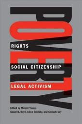 Poverty: Rights, Social Citizenship, and Legal Activism