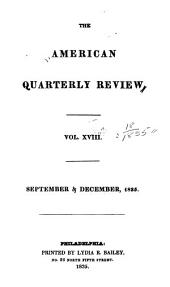 The American Quarterly Review: Volume 18