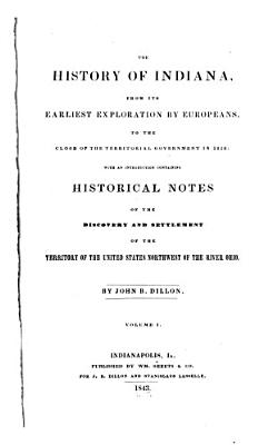 The History of Indiana  from Its Earliest Exploration by Europeans  to the Close of the Territorial Government in 1816 PDF