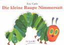 Die kleine Raupe Nimmersatt PDF