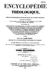 Dictionnaire historique, archéologique, philologique, chronologique, géographique et littéral de la Bible