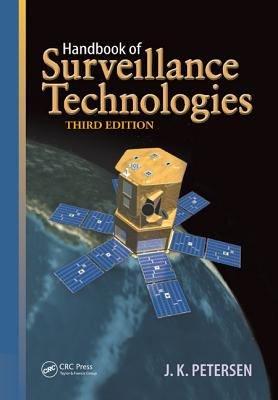 Handbook of Surveillance Technologies  Third Edition