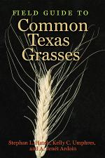 Field Guide to Common Texas Grasses