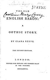 The Champion of Virtue. The Old English Baron. A Gothic story ... The second edition