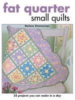Fat Quarter Small Quilts