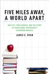 Five Miles Away A World Apart Book PDF
