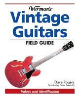 Warman s Vintage Guitars Field Guide PDF