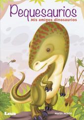 Pequesaurios: Mis amigos dinosaurios