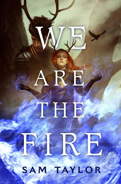 Download We Are the Fire Book