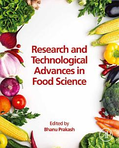 Research and Technological Advances in Food Science