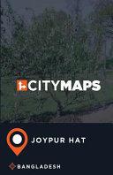 City Maps Joypur Hat Bangladesh