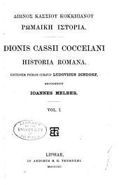 Dionis Cassii Cocceiani Historia romana: Τόμος 1