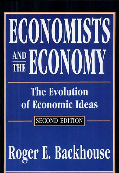 Economists and the Economy