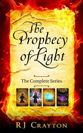 Prophecy of Light: The Complete Series